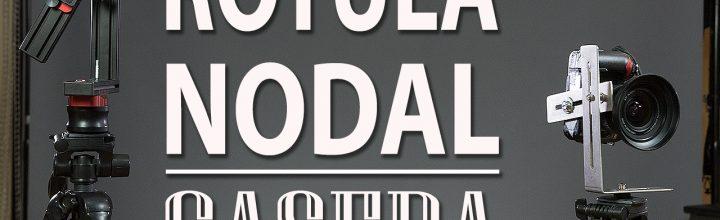 Rotula NODAL Casera para Fotografía Esférica (360+180)