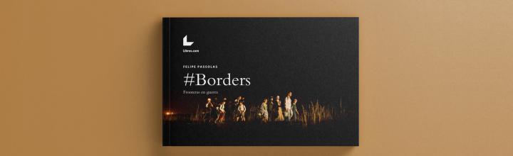 #BORDERS, Fronteras en Guerra